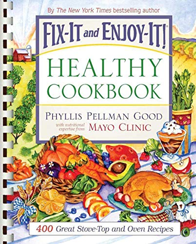 9781561486427: Fix-It and Enjoy-It Healthy Cookbook: 400 Great Stove-Top And Oven Recipes