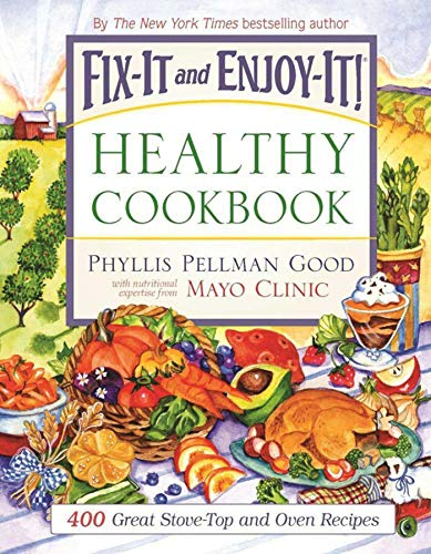 9781561486434: Fix-It and Enjoy-It Healthy Cookbook: 400 Great Stove-Top And Oven Recipes