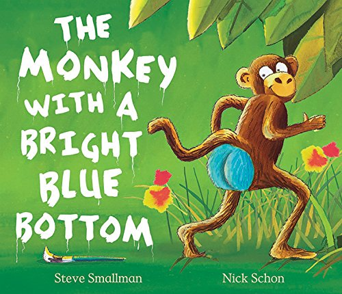 9781561486687: Monkey with a Bright Blue Bottom