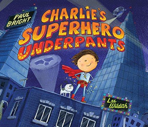 9781561486793: Charlie's Superhero Underpants