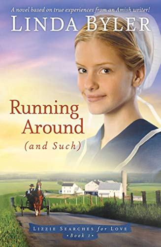 Running Around (And Such) (Lizzie Searches for Love, Book 1)