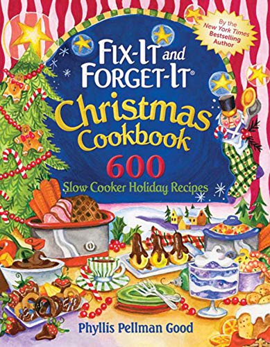 9781561487011: Fix-it and Forget-it Christmas Cookbook: 600 Slow Cooker Holiday Recipes