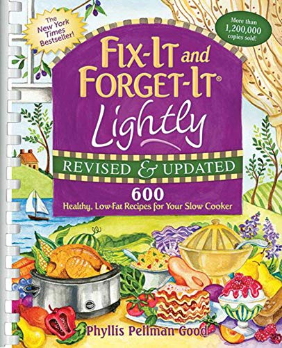 9781561487189: Fix-It and Forget-It Lightly Revised & Updated: 600 Healthy, Low-Fat Recipes For Your Slow Cooker