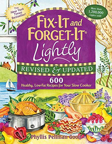 9781561487202: Fix-It and Forget-It Lightly Revised & Updated: 600 Healthy, Low-Fat Recipes For Your Slow Cooker