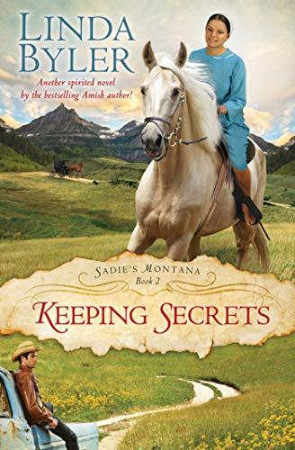 9781561487523: Keeping Secrets Book2 (Sadie's Montana)