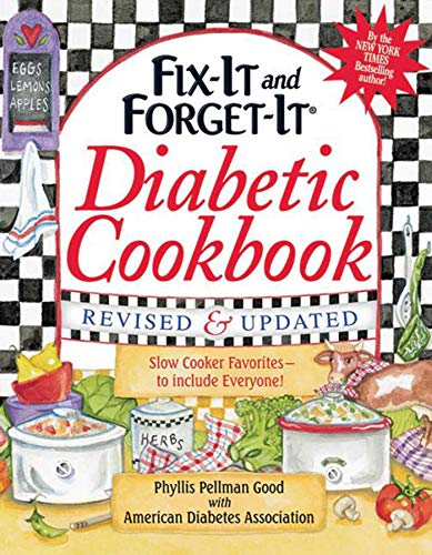 Fix-It and Forget-It Diabetic Cookbook Revised and Updated: 550 Slow Cooker Favorites--To Include ...