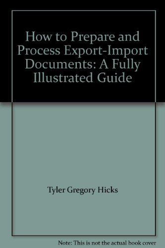 9781561502127: How to Prepare and Process Export-Import Documents: A Fully Illustrated Guide