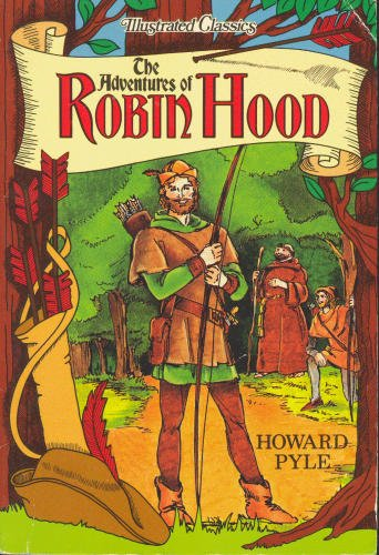 9781561560288: The Adventures of Robin Hood (Illustrated Classics)
