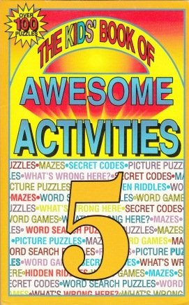 9781561560585: The Kid's Book of Awesome Activities, Vol. 5