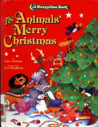 The Animals' Merry Christmas (A Sleepytime Book)