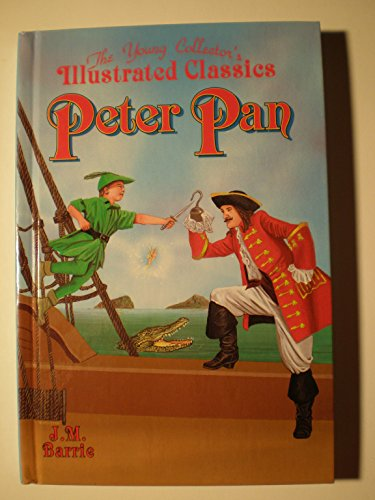 9781561563050: Peter Pan: The Young Collector's Illustated Classics/Ages 8-12