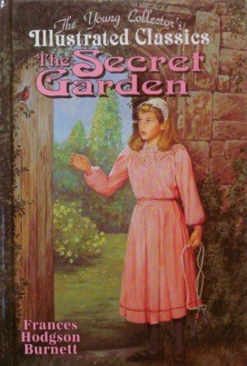 The Secret Garden: The Young Collector's Illustrated: Burnett, Frances Hodgson
