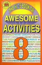 The Kids' Book of Awesome Activities 8 (1561563625) by [???]