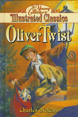 Oliver Twist: The Young Collector's Illustrated Classics: Costick, Kathleen, Dickens,