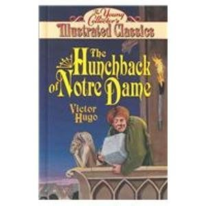 Hunchback of Notre Dame (Young Collector's Illustrated: Hugo, Victor, Christopher,