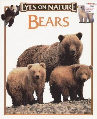 9781561565412: Bears (Eyes on Nature)