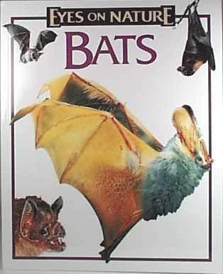 9781561565955: Bats (Eyes on Nature)