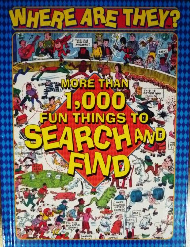 9781561567881: Where Are They? More Than 1,000 Fun Things to Search and Find