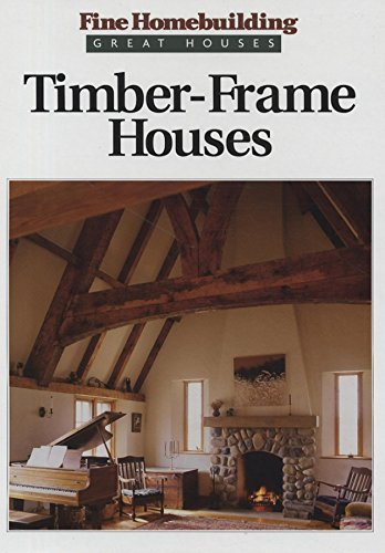 9781561580477: Timber Frame Houses (Great houses)
