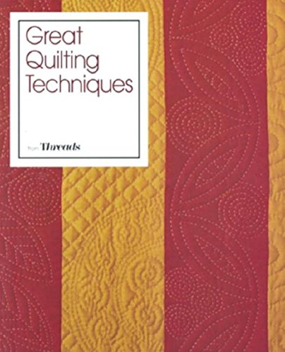 Great Quilting Techniques from Threads: Christine Timmons