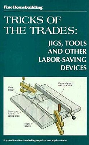 9781561580767: Tricks of the Trades: Jigs, Tools and other Labor-Saving Devices (Fine Homebuilding)