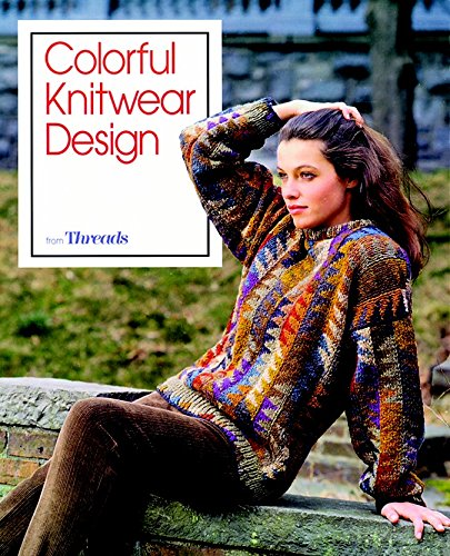 9781561580828: Colorful Knitwear Design