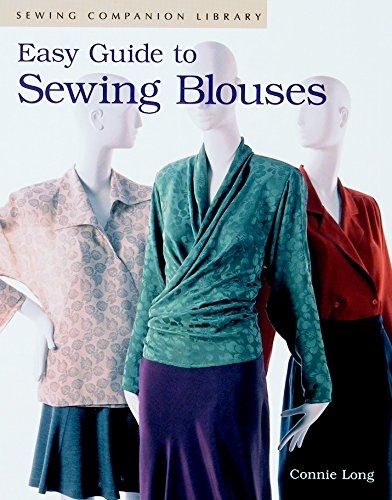 9781561581085: Easy Guide to Sewing Blouses: Sewing Companion Library