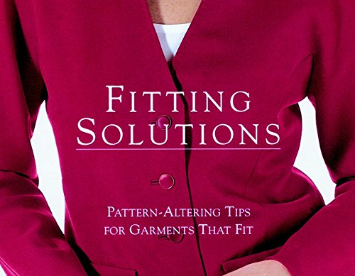 9781561581108: Fitting Solutions: Pattern-Altering Tips for Garments that Fit (Threads On)