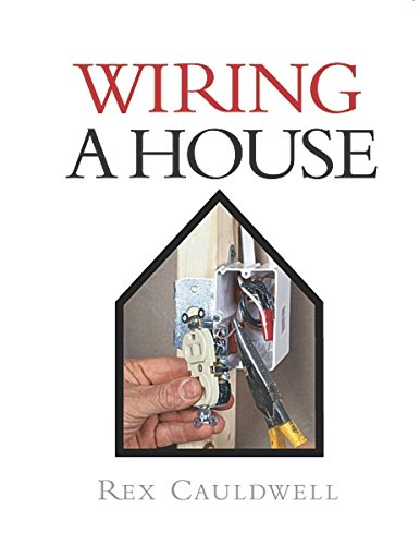 wiring a house best of fine homebuilding by cauldwell rex rh abebooks com Basic Electrical Wiring Diagrams House Wiring Circuits Diagram