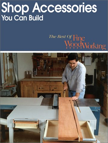 9781561581184: Shop Accessories You Can Build (Best of Fine Woodworking)
