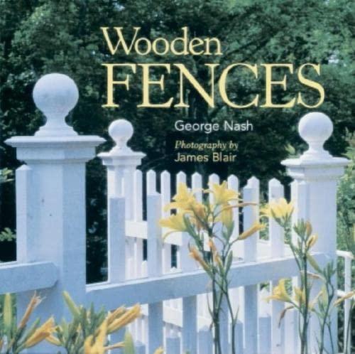 9781561581511: Wooden Fences