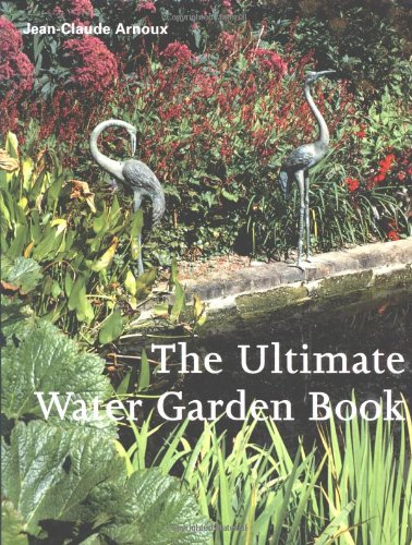 9781561581597: The Ultimate Water Garden Book