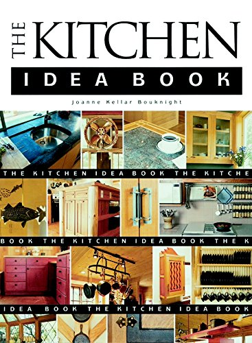 THE KITCHEN IDEA BOOK (Idea Books)