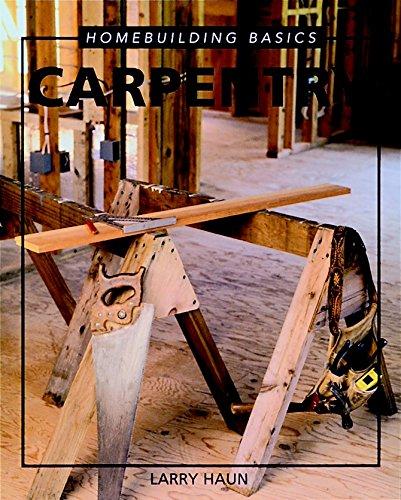 9781561581672: Homebuilding Basics: Carpentry