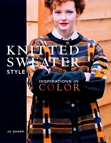 9781561581894: Knitted Sweater Style: Inspirations in Color