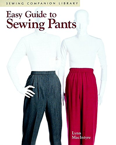 9781561582334: Easy Guide to Sewing Pants