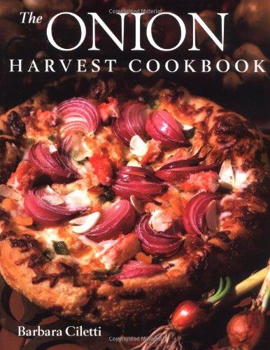 9781561582457: The Onion Harvest Cookbook