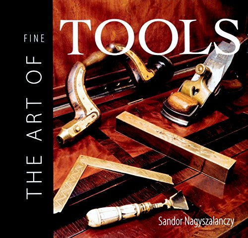 9781561582631: The Art of Fine Tools