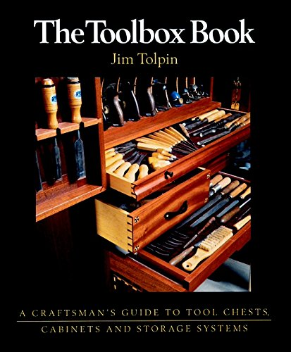 9781561582723: The Toolbox Book: A Craftsman's Guide to Tool Chests, Cabinets and Storage Systems