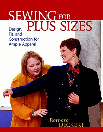9781561582846: Sewing for Plus Sizes: Design, Fit, and Construction for Ample Apparel