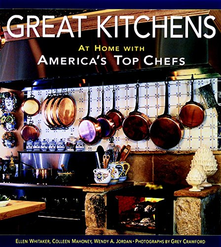 9781561582877: Great Kitchens: At Home with America's Top Chefs