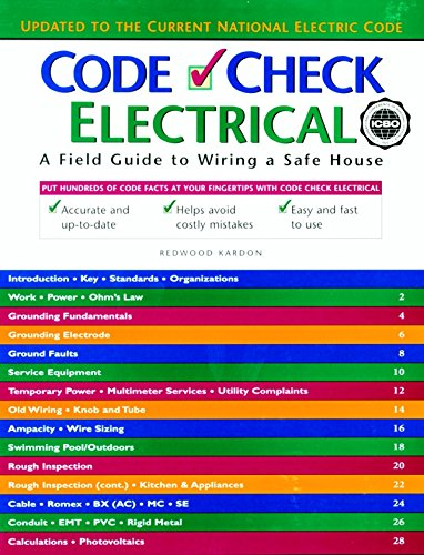 9781561582907: Code Check Electrical: A Field Guide to Wiring a Safe House