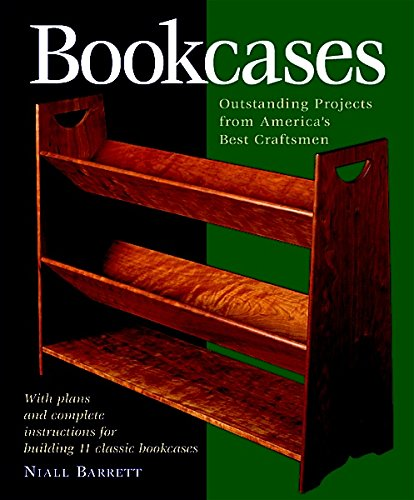 9781561583034: Bookcases: Eleven Outstanding Projects by America's Best Craftsmen (Step-By-Step Furniture)