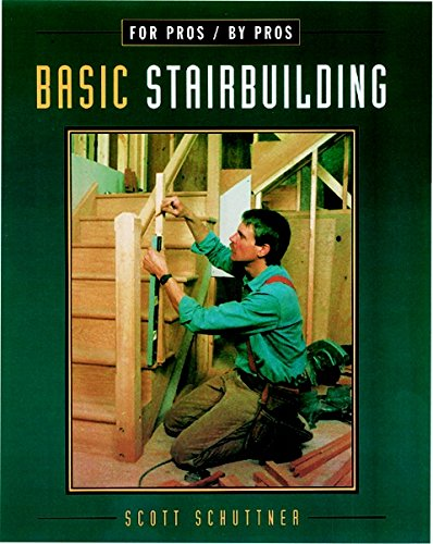 9781561583225: Basic Stairbuilding: For Pros by Pros