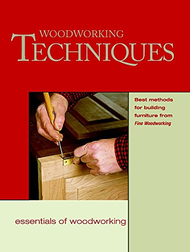 9781561583478: Woodworking Techniques: Best Methods for Building Furniture from Fine Wood (Woodworker's Library)