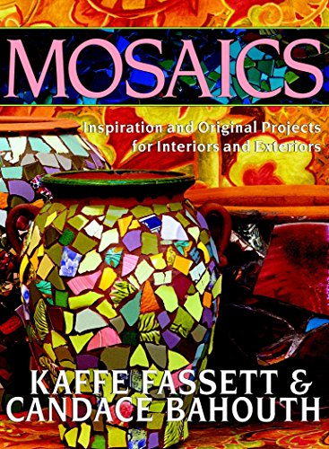 Mosaics: Inspiration And Original Projects For Interiors And Exteriors (1561583731) by Kaffe Fassett