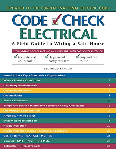 9781561584086: Code Check Electrical: A Field Guide to Wiring a Safe House
