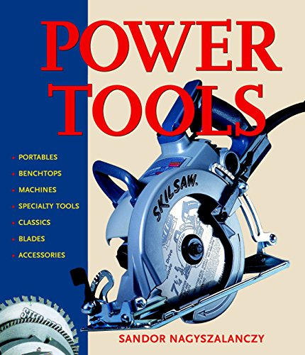 9781561584277: Power Tools: An Electrifying Celebration and Grounded Guide