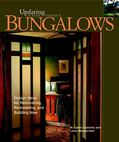 9781561584352: Bungalows: Design Ideas for Renovating, Remodeling, and Build (Updating Classic America)