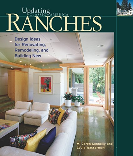 9781561584376: Ranches: Design Ideas for Renovating, Remodeling, and Building New (Updating Classic America)